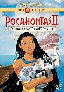 <i>Pocahontas II: Journey to a New World</i> 1998 Disney direct-to-video sequel to Pocahontas (1995)
