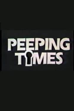 "The words ""PEEPING TIMES"" in white capital letters against a black background with an outline of a keyhole in place of the second letter ""I""."