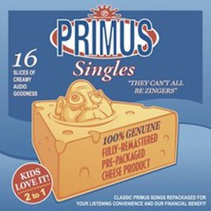 They Can't All Be Zingers - Image: Primus (band) They Can't All Be Zingers
