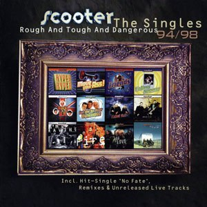 Rough and Tough and Dangerous – The Singles 94/98 - Image: Scooter Rough and Tough and Dangerous