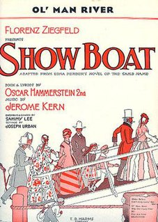 <i>Show Boat</i> 1927 musical play by Jerome Kern and Oscar Hammerstein II