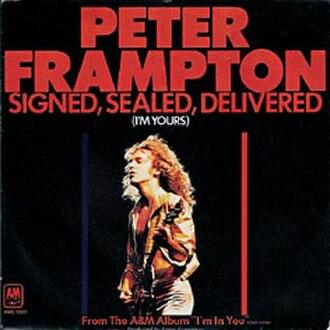 Signed, Sealed, Delivered I'm Yours - Image: Signed, Sealed, Delivered I'm Yours Peter Frampton