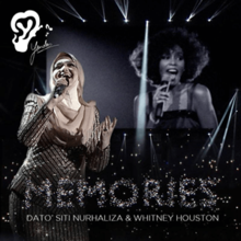 Siti Nurhaliza Feat. Whitney Houston - Memories (Official Single Cover).png