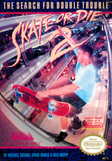 <i>Skate or Die 2: The Search for Double Trouble</i>