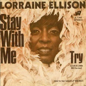 Stay with Me (Lorraine Ellison song) - Image: Stay with Me (Lorraine Ellison song)