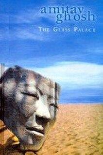 <i>The Glass Palace</i> novel by Amitav Ghosh