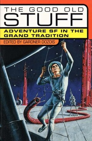 The Good Old Stuff - Cover of first edition