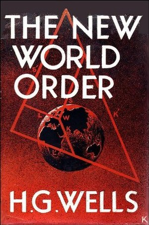 The New World Order (Wells) - First edition (publ. Secker & Warburg)