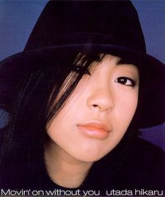 Movin' On Without You - Image: Utada Hikaru Movin' on With Out You