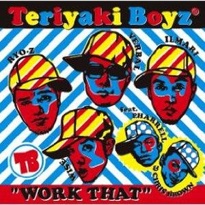 Work That (Teriyaki Boyz song) - Image: Work That!