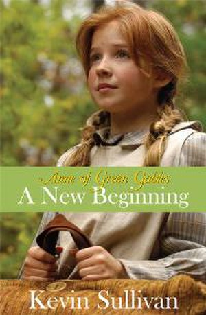 Anne of Green Gables: A New Beginning - a poster for this film