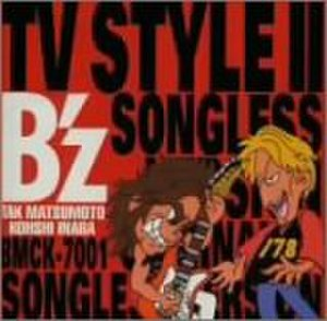 B'z TV Style II Songless version - Image: B'z SVII