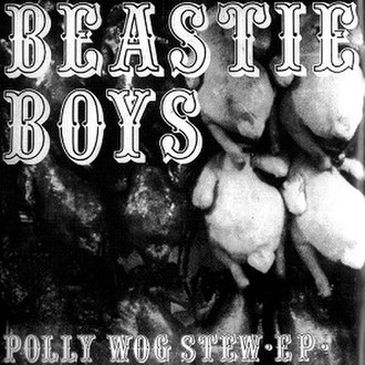 Polly Wog Stew - Image: Beastie Boys EP cover Polly Wog Stew