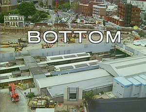 Bottom (TV series) - Opening title card
