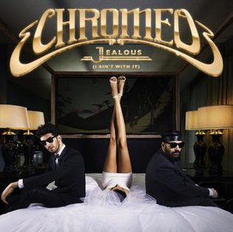 Chromeo — Jealous (I Ain't with It) (studio acapella)