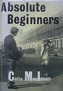 <i>Absolute Beginners</i> (novel) book by Colin MacInnes