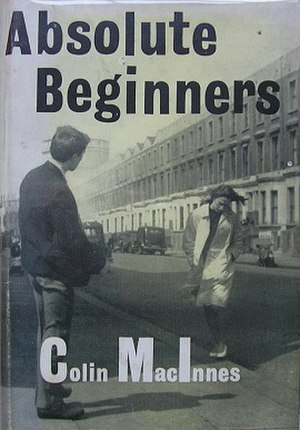 Absolute Beginners (novel) - First edition cover