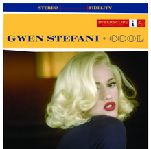 "A blond woman is looking back over her right shoulder. She is wearing a dark blue blouse and red lipstick, and she is in a room. Above her image are two stripes. The upper is blue and the words ""Stereo"" and ""Fidelity"" are written in light yellow, and between them there is a long red arrow (←→). The second strip is yellow; on it the words ""Gwen Stefani · Cool"" are written in navy blue capital letters."