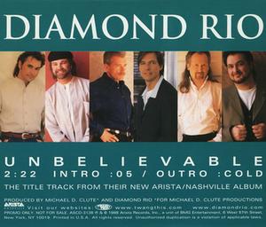 Unbelievable (Diamond Rio song) - Image: Diamond Rio Unbelievable cd single