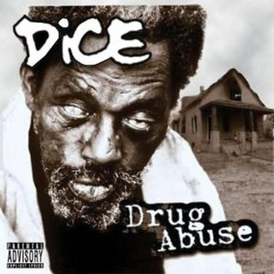 Drug Abuse (album) - Image: Dice Drug Abuse