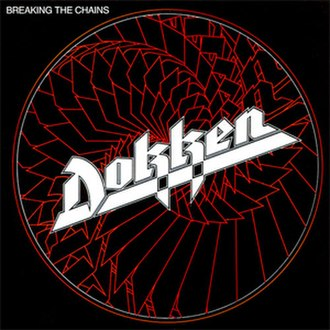 Breaking the Chains (album) - Image: Dokken Breaking the Chains