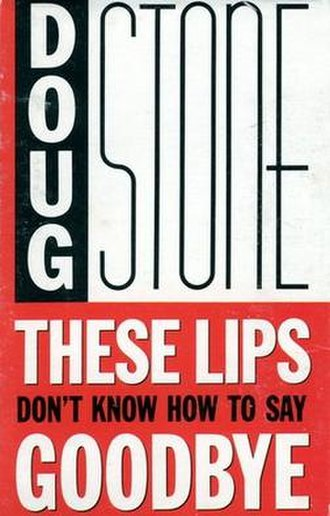 These Lips Don't Know How to Say Goodbye - Image: Doug Stone These Lips single