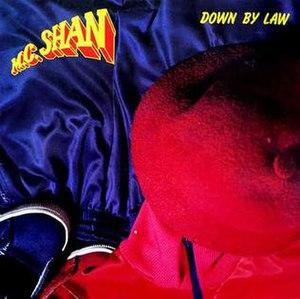 Down by Law (MC Shan album) - Image: Down by Law (MC Shan album) coveart