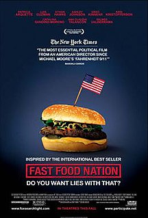 <i>Fast Food Nation</i> (film) 2006 American-British drama film directed by Richard Linklater