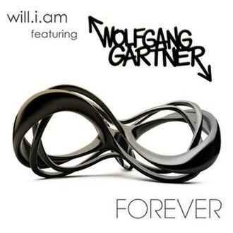 Forever (Wolfgang Gartner and will.i.am song) - Image: Foreverwilliam