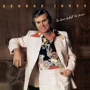 I Am What I Am (George Jones album) - Image: George Jones I Am What I Am