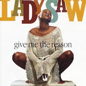 Give Me the Reason (Lady Saw album) - Image: Gimme a reason