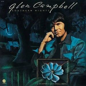 Southern Nights (Glen Campbell album) - Image: Glen Campbell Southern Nights album cover