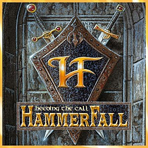 Heeding the Call - Image: Hammer Fall Heeding the Call