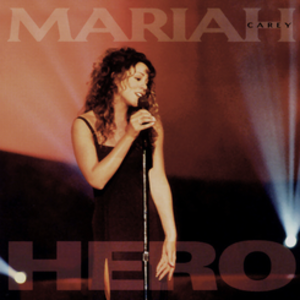 Hero (Mariah Carey song) - Image: Hero Mariah Carey