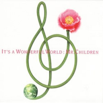 It's a Wonderful World (album) - Image: It's a Wonderful World Mr. Children