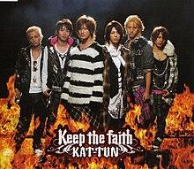 Keep the Faith (KAT-TUN song) - Wikipedia baed5b0198