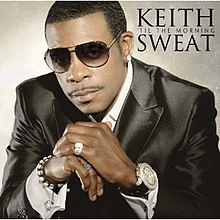 Keith Sweat-Til the Morning.jpg