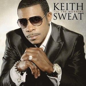 Til the Morning - Image: Keith Sweat Til the Morning