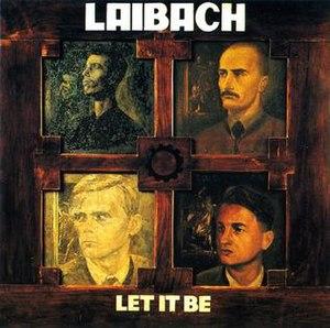 Let It Be (Laibach album) - Image: Laibachletitbe