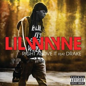 Right Above It - Image: Lil Wayne Right Above It