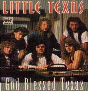 God Blessed Texas - Image: Little Texas God Blessed Texas