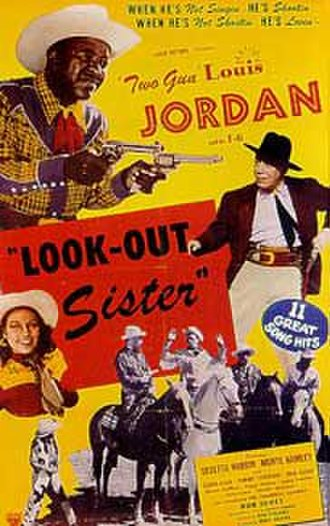 Early in the Mornin' (Louis Jordan song) - Poster for the 1949 Louis Jordan film Look Out Sister
