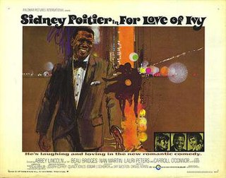 <i>For Love of Ivy</i> 1968 film by Daniel Mann