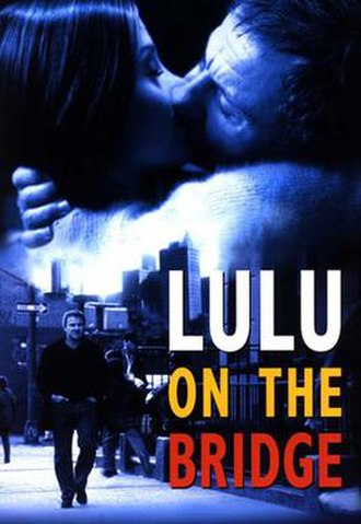 Lulu on the Bridge - Theatrical release poster