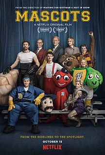 <i>Mascots</i> (2016 film) 2016 film by Christopher Guest