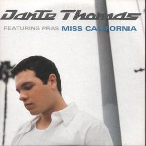 Miss California (song) - Image: Miss california dante thomas pras