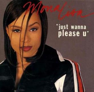Just Wanna Please U - Image: Mona Lisa JWPU Single