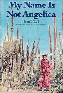 <i>My Name Is Not Angelica</i> novel by Scott ODell