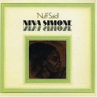 'Nuff Said! - Image: Ninasimone nuffsaid