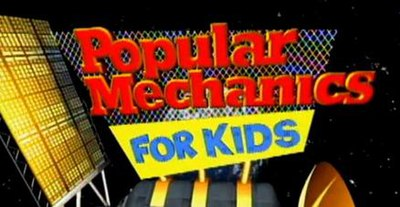 Picture of a TV show: Popular Mechanics For Kids